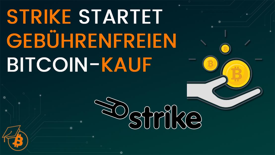 Strike Bitcoin gebührenfrei