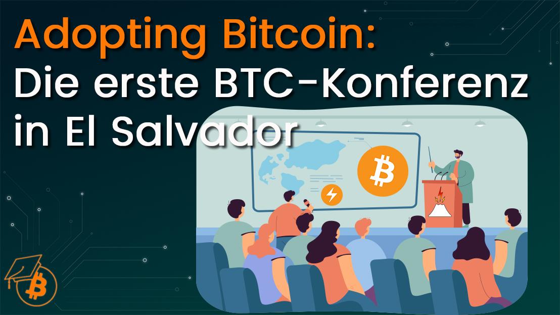 Adopting Bitcoin El Salvador