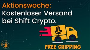 Shift Crypto kostenloser Versand