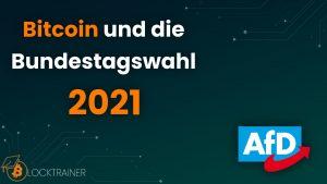 Bitcoin Bundestagswahl 2021 AfD