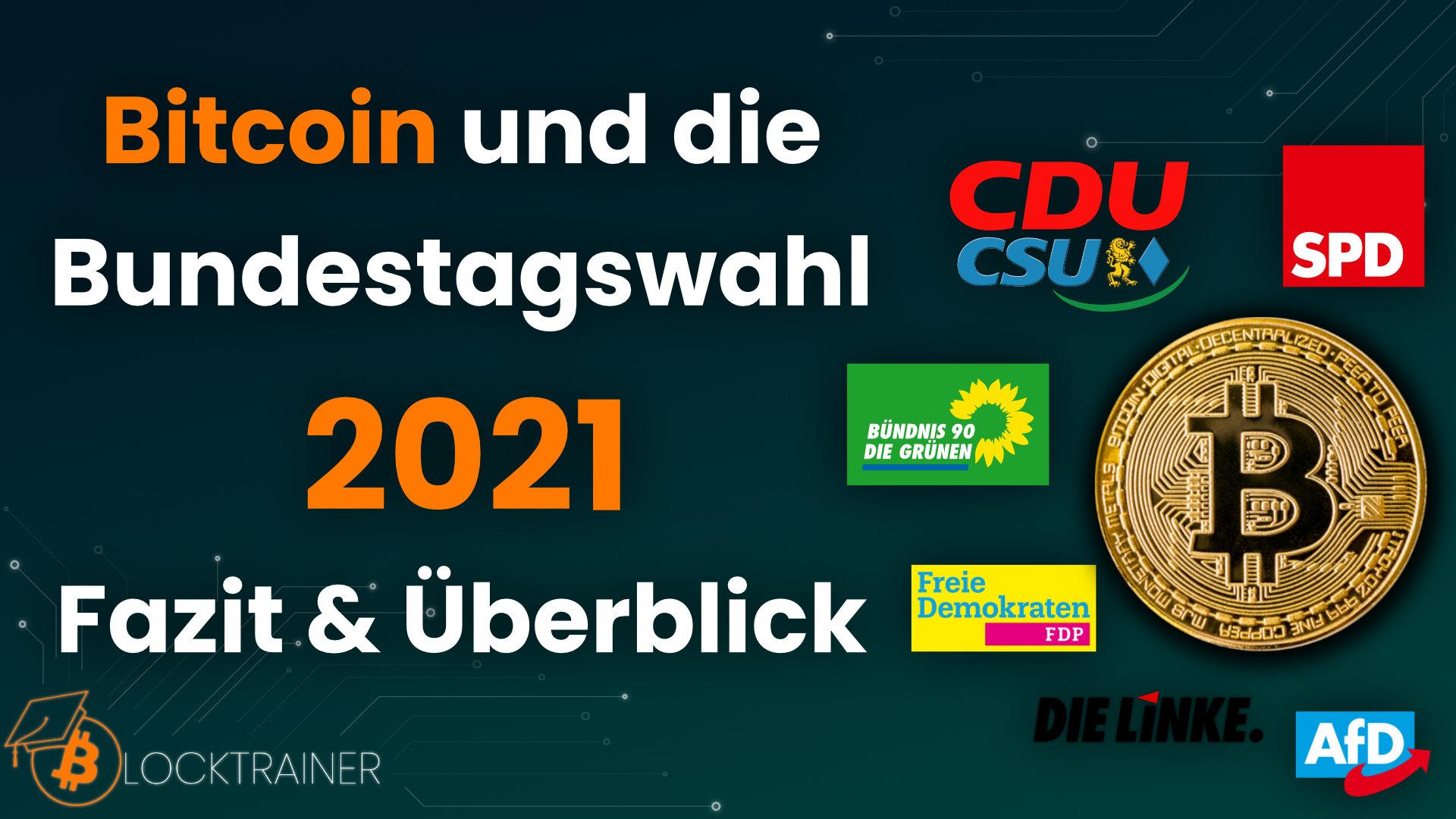 Bitcoin Bundestagswahl 2021 Fazit