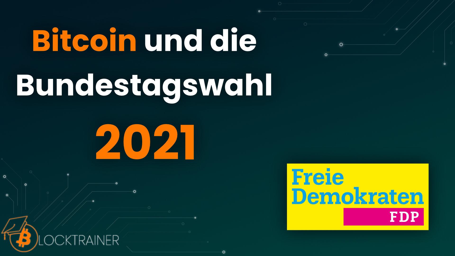 Bitcoin Bundestagswahl 2021 FDP