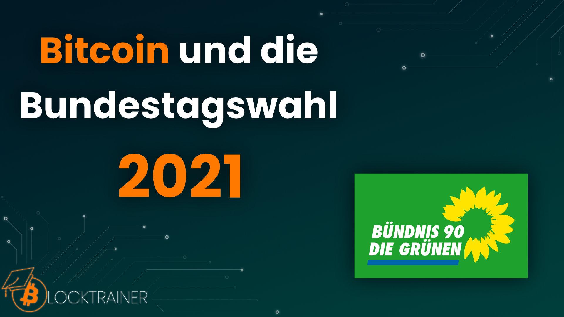Bitcoin Bundestagswahl 2021 Die Grünen