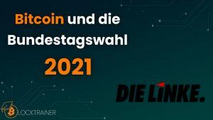 Bitcoin Bundestagswahl 2021 Die Linke