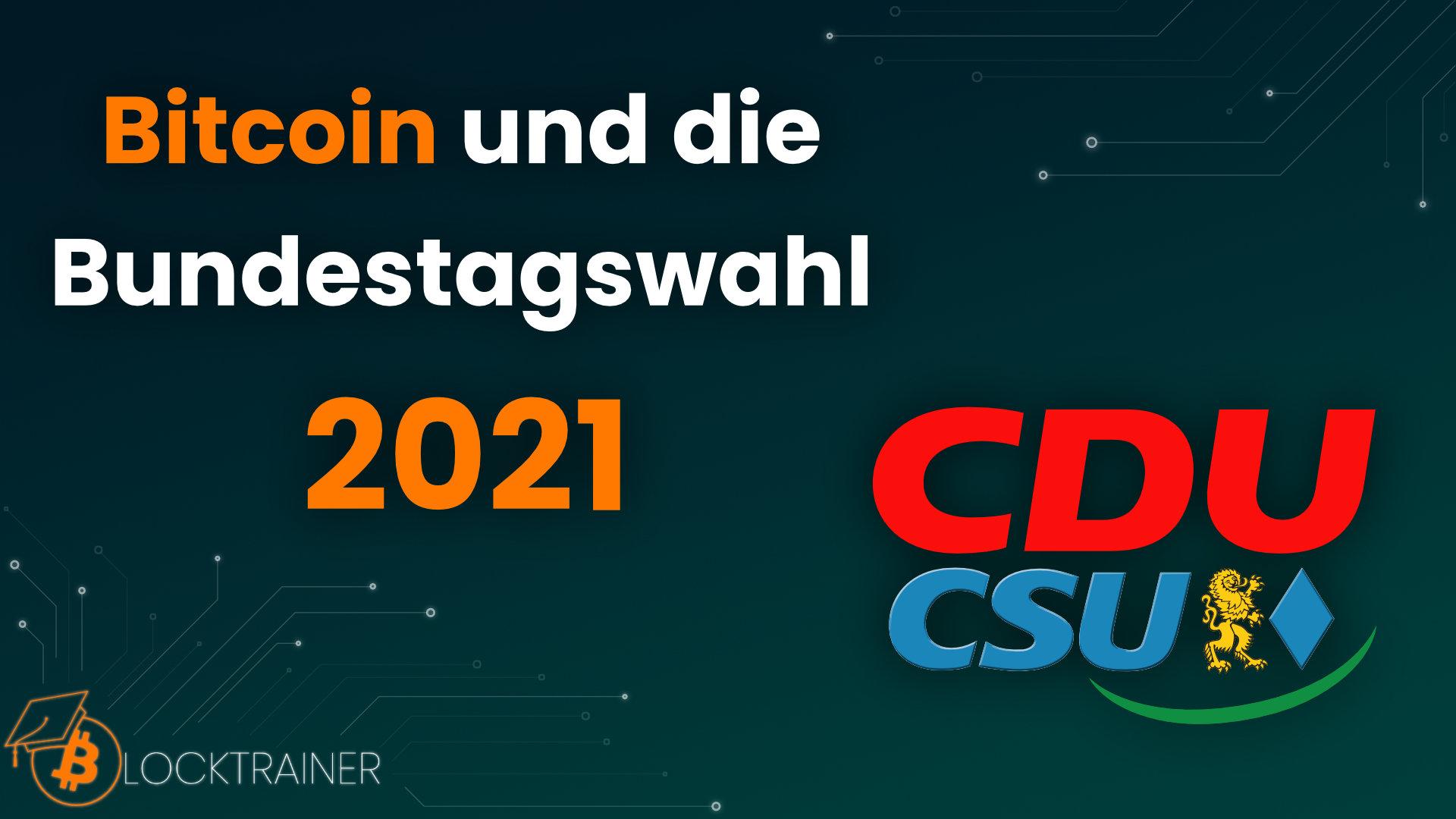 Bitcoin und die Bundestagswahl 2021 CDU/CSU