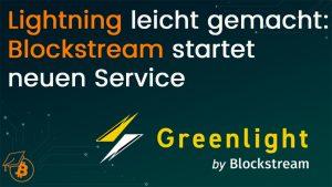 Blockstream Greenlight
