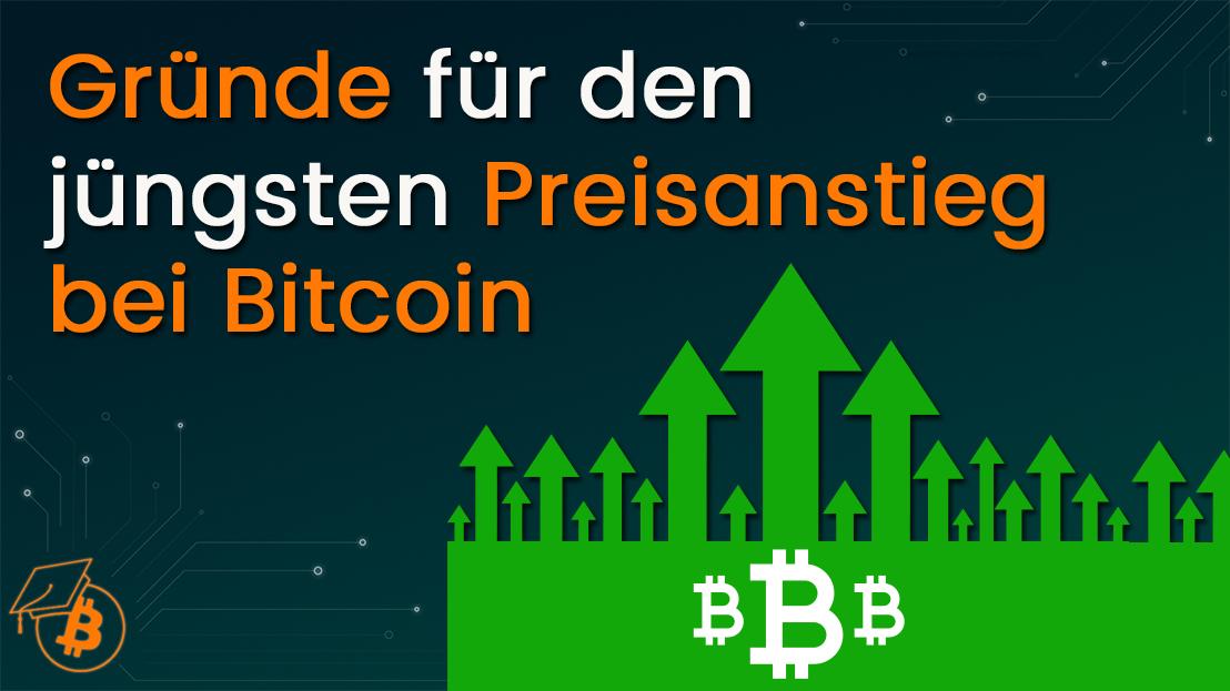 Gründe Preisanstieg Bitcoin
