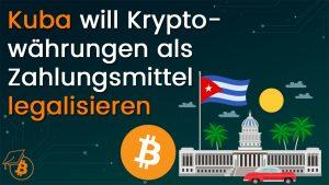 Kuba Bitcoin Zahlungsmittel