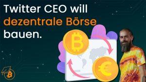 Jack Dorsey Bitcoin Exchange